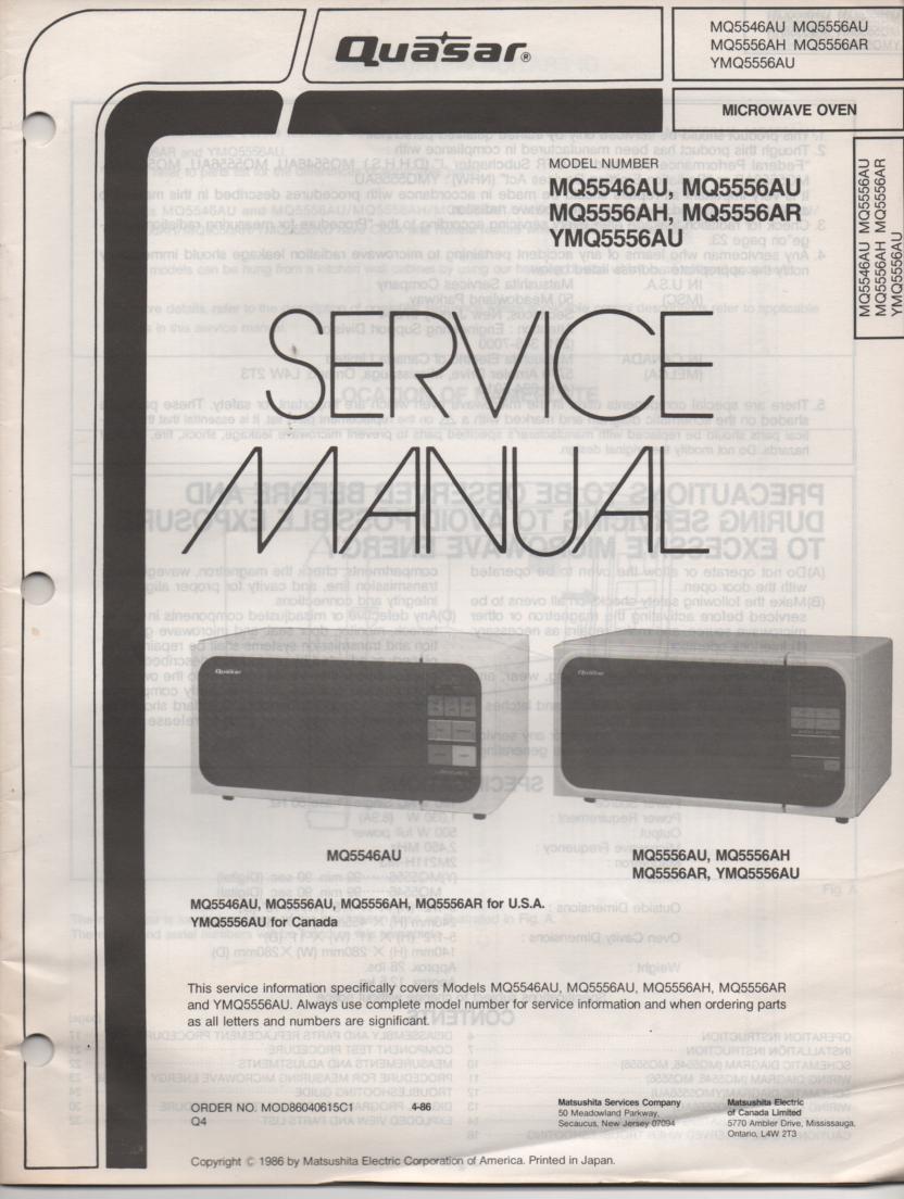 MQ5556AH MQ555ARH MQ5556AU YMQ5556AU MQ5546AU Microwave Oven Operating Service Instruction Manual