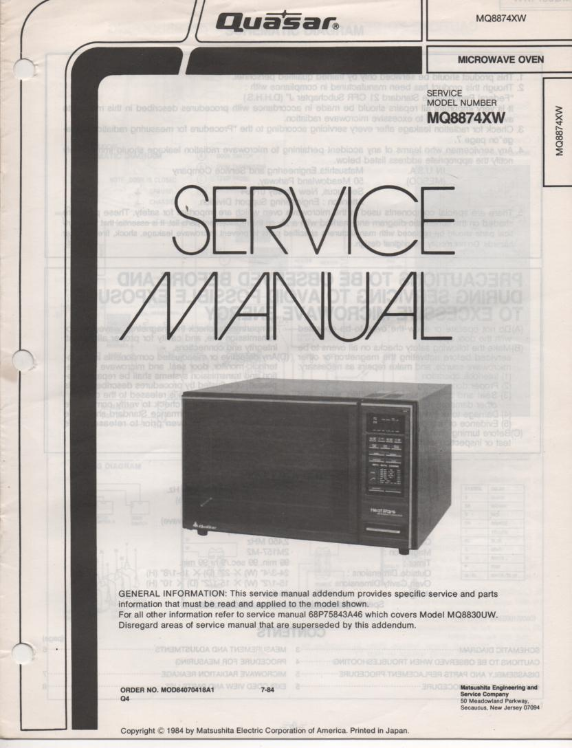 MQ8874XW Microwave Oven Service Manual. Need to have MQ8830UW Manual
