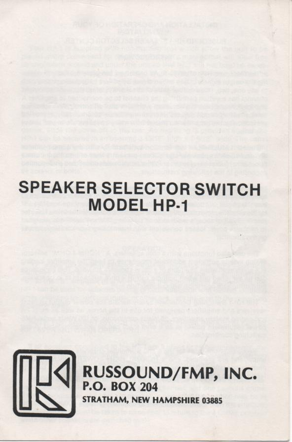 HP-1 Speaker Selector Switch Owners Manual.   contains internal switch schematic..