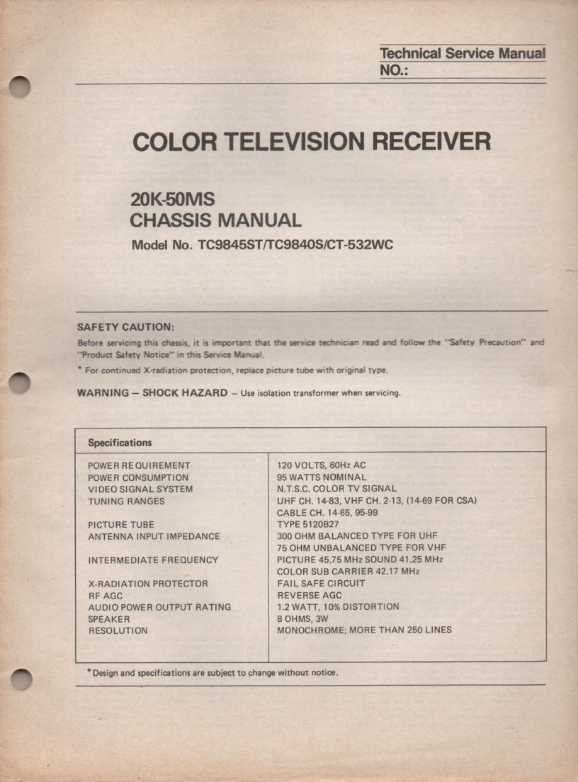 CT532WC TC9845ST TC9840S Television Service Manual 20K50MS Chassis Manual