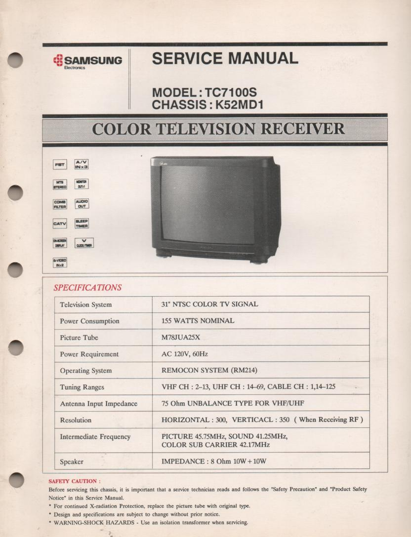 TC7100S Television Service Manual K52MD1 Chassis Manual..  Contains 8 Large foldouts.
