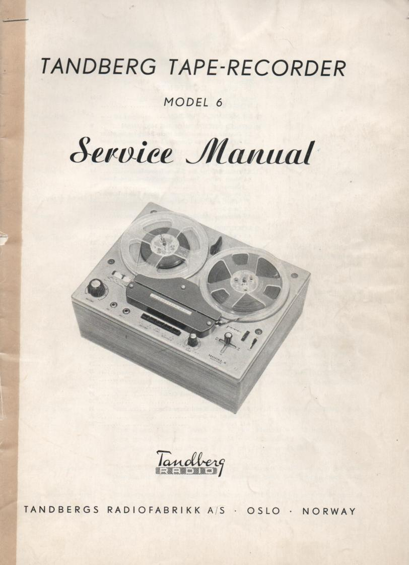 Model 6 Tape Recorder Service Manual 1. Covers Serial No. 602700 - 607500