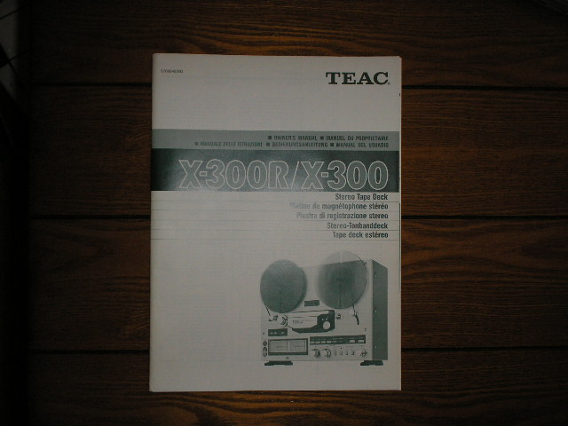X-300 X-300R Reel to Reel Tape Deck Owners Manual