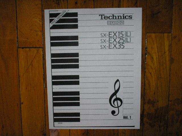 SX-EX15 SX-EX15L SX-EX25 SX-EX25L SX-EX 35 Organ Keyboard Operating Instruction Manual. 3 Manual Set