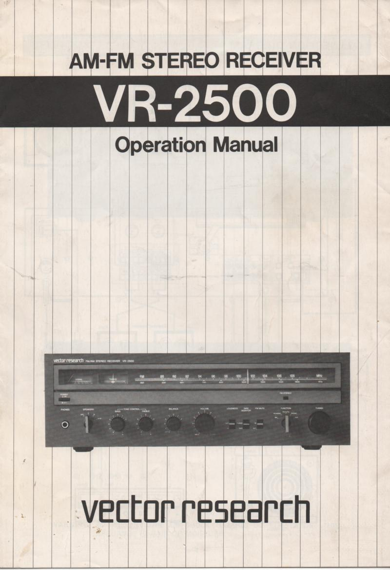 VR-2500 Stereo Receiver Owners Operating Instruction Manual with schematic