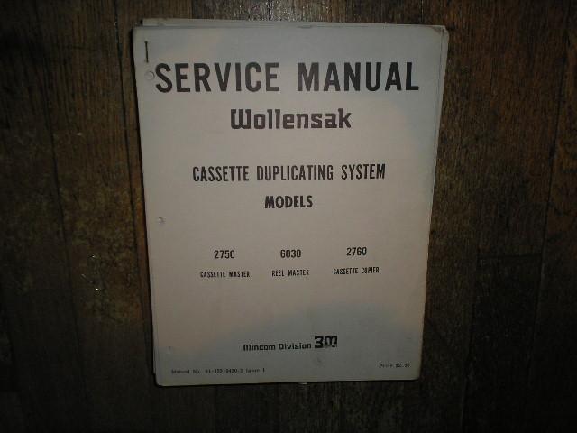 2750 Cassette Master 2760 Cassette Copier 6030 Reel  Master Cassette Duplicating System Service Manual