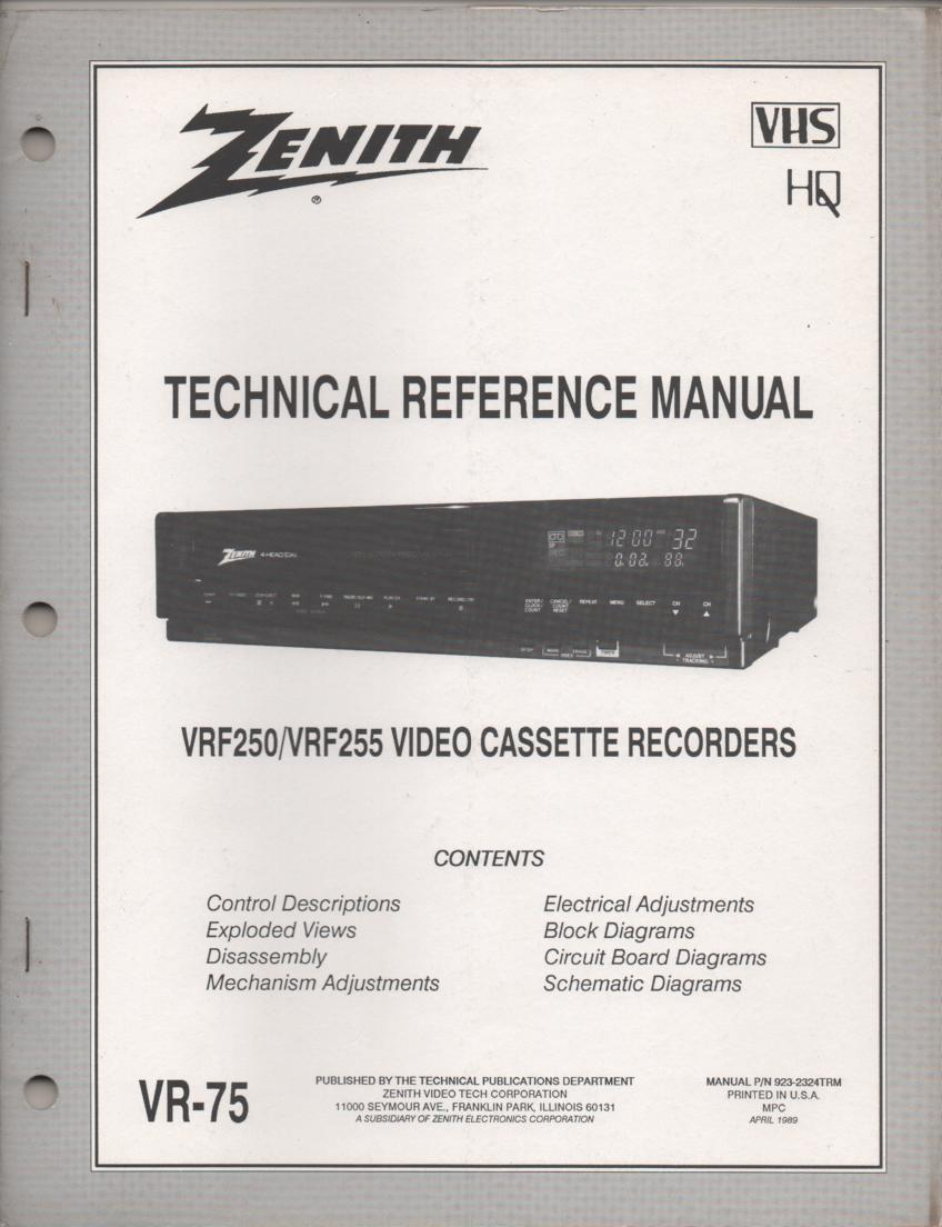Zenith VRF250 VRF255 VCR Technical Reference Service Manual... 