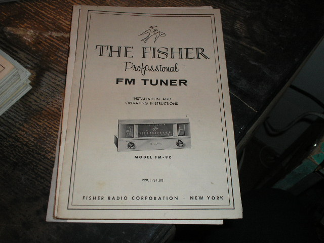FM-90 Tuner Installation Operating and Service Instruction Manual