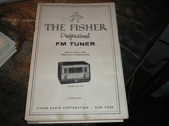 FM-90-X Tuner Installation Operating and Service Instruction Manual