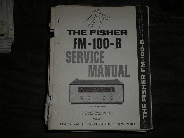 FM-100-B Tuner Service Manual for Serial no. 20001 - 39999  Fisher