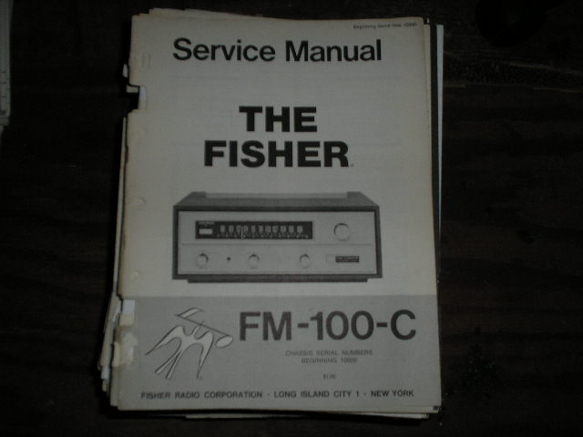FM-100-C Tuner Service Manual for Serial no. 10000 & UP  Fisher