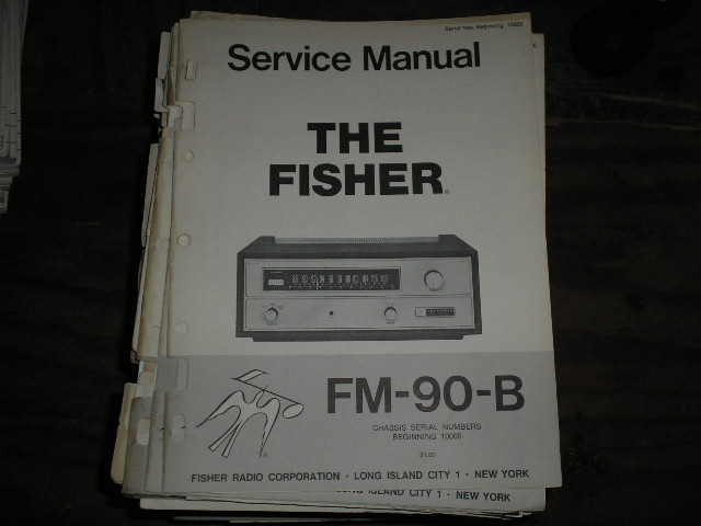 FM-90-B Tuner Service Manual for Serial Number 10000 and UP  Fisher
