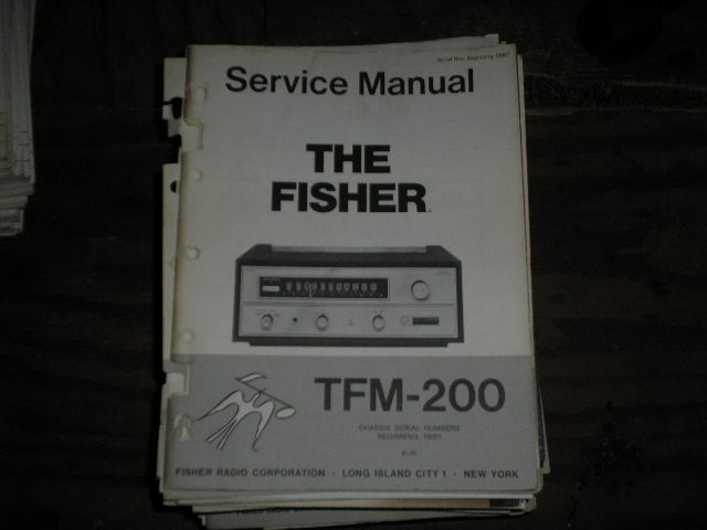 TFM-200 Tuner Service Manual for Serial no. 10001 & UP  Fisher