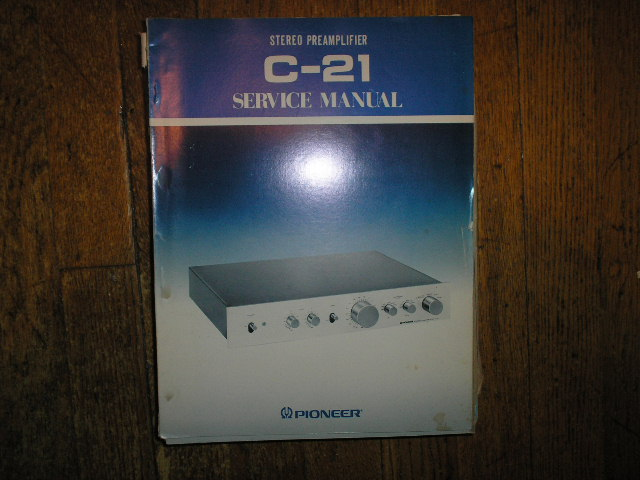 C-21 Stereo Pre-Amplifier Service Manual  Pioneer