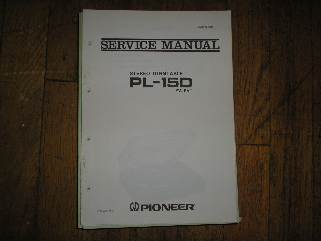 PL-15D PL-15D PV PVT Turntable Service Manual  Pioneer
