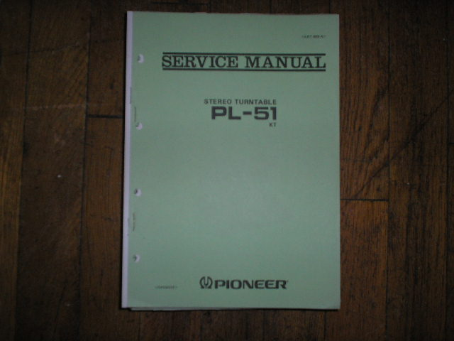 PL-51 PL-51 KT Turntable Service Manual  ART-009-A
