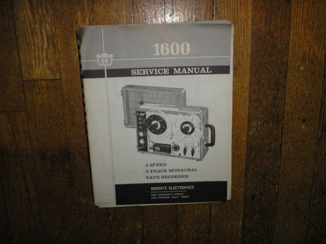 1600 Stereo Reel to Reel Tape Deck Service Manual  ROBERTS