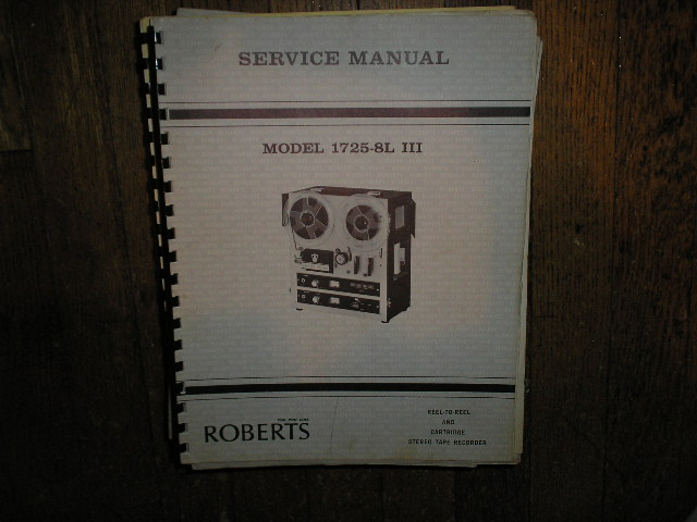 1725-8L III 3 8-Track Stereo Reel to Reel Tape Deck Service Manual  ROBERTS