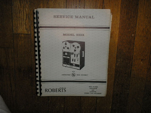 333X Stereo Reel to Reel and Cassette Tape Deck Service Manual  ROBERTS