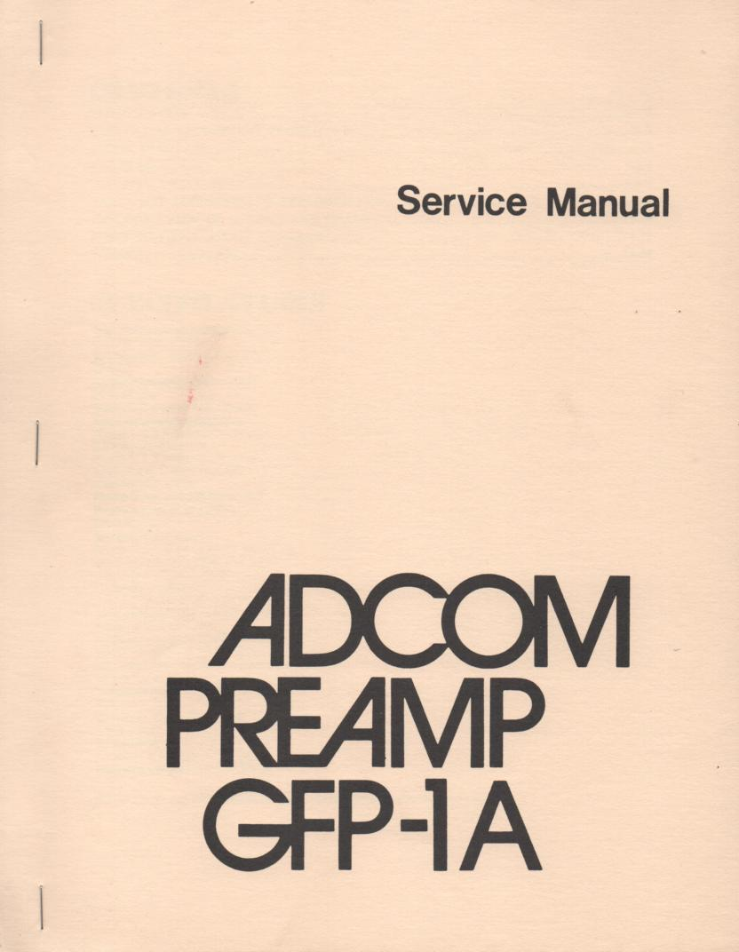 GFP-1A Pre-Amplifier Service Manual  ADCOM