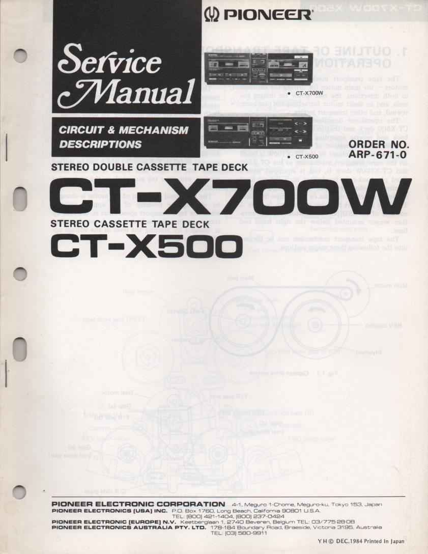 CT-X500 CT-X700 Cassette Deck Circuit and Mechanism Descriptions Service Manual. ARP-671-0