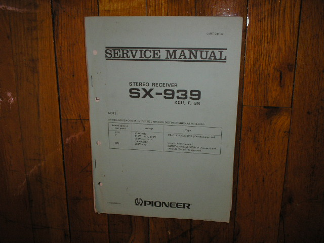 SX-939 Receiver Service Manual for KCU, F, and GN, Versions.