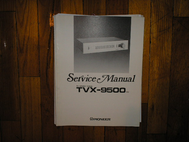 TVX-9500 TV Tuner Service Manual  Pioneer