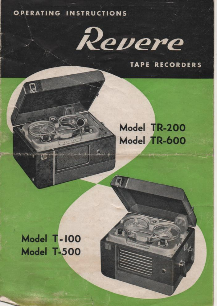 T-100 TR-200 T-500 TR-600 Reel to Reel Operating Service Manual  REVERE